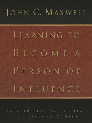 Learning To Becoming a Person of Influence