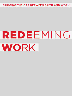 Redeeming Work