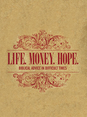 Life, Money & Hope