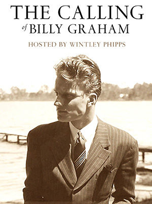 The Calling of Billy Graham