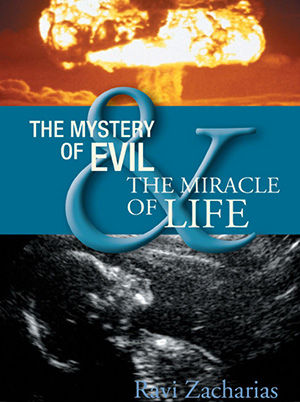 The Mystery of Evil and the Miracle of Life