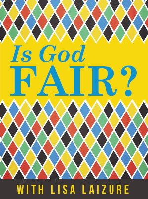 Is God Fair?