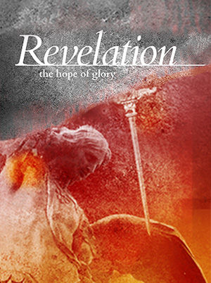 Revelation: The Hope of Glory