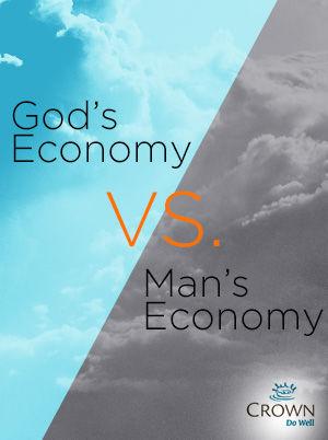 God's Economy vs. Man's Economy