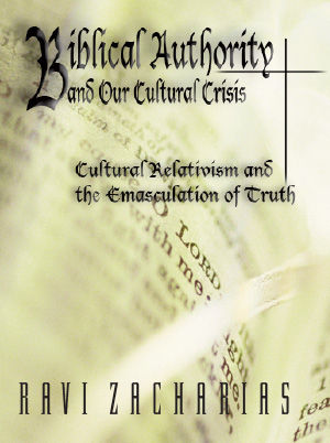 Biblical Authority and our Cultural Crisis