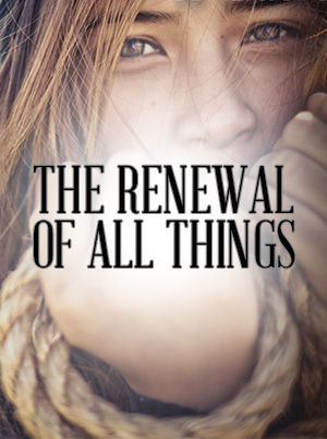 Renewal of all Things