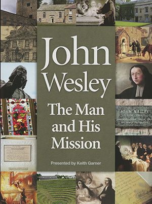 John Wesley: The Man And His Mission - Spanish