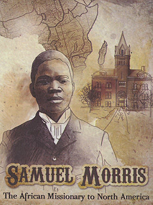Samuel Morris: The African Missionary To North America - Spanish
