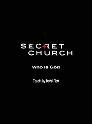 Secret Church 4: Who is God?