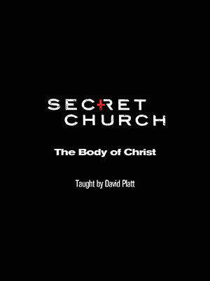 Secret Church 9: The Body of Christ