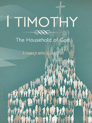 First Timothy: The Household of God