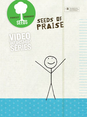 Seeds of Praise