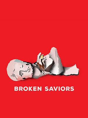 Broken Saviors
