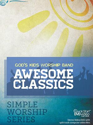 God's Kids Worship - Awesome Classics