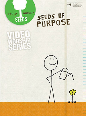 Seeds of Purpose