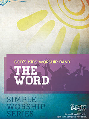 God's Kids Worship - The Word