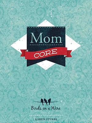 Mom Core