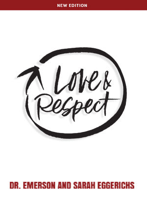 Love & Respect Conference and 10 Week Study