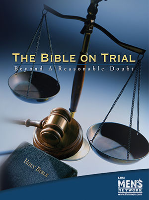 The Bible on Trial: Beyond A Reasonable Doubt