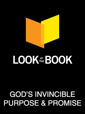 Look at The Book: God's Invincible Purpose and Promise