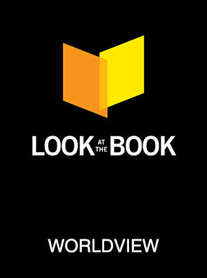 Look at The Book: Worldview