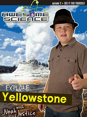 Awesome Science - Explore Yellow Stone National Park