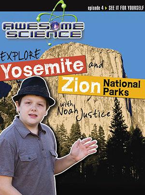 Awesome Science - Explore Yosemite & Zion