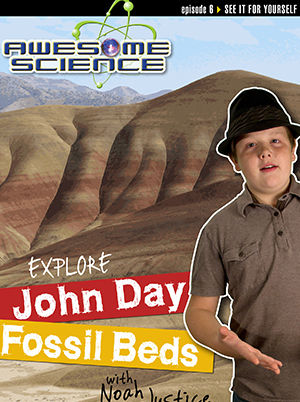 Awesome Science - Explore John Day Fossil Beds