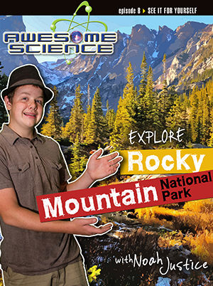 Awesome Science - Explore Rocky Mountain  National Park