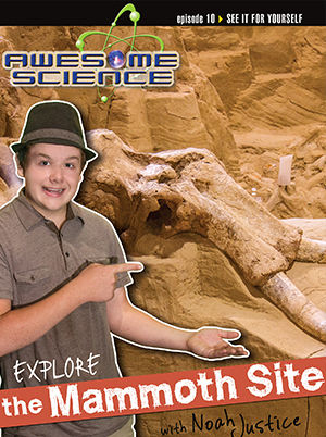 Awesome Science - Explore the Mammoth Site