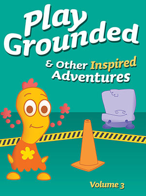 Ada Play Grounded and Other Inspired Adventures: Volume 3
