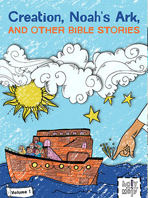 Creation, Noah's Ark, and Other Bible Stories Volume 1