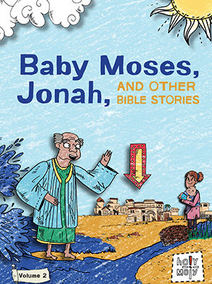 Baby Moses, Jonah, and Other Bible Stories: Volume 2