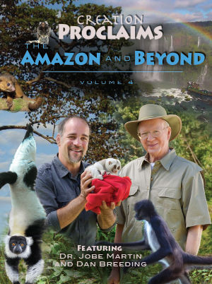 Creation Proclaims - The Amazon and Beyond