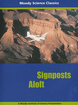 Moody Science Classics - Signposts Aloft