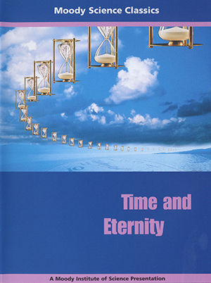 Moody Science Classics - Time and Eternity