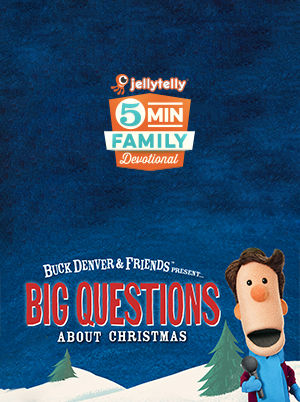 5-Minute Family Devotional—Big Questions About Christmas