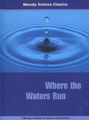 Moody Science Classics - Where Waters Run