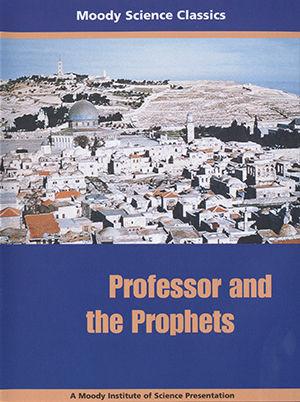 Moody Science Classics - Professor & Prophets