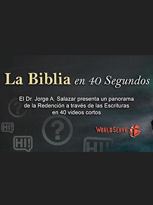 La Biblia en 40 Segundos