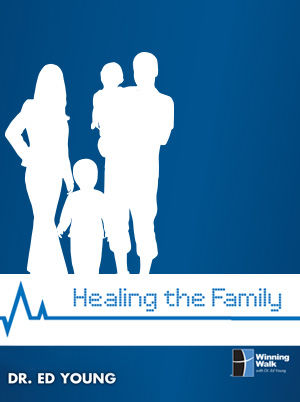 Healing The Family