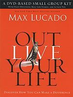 Outlive Your Life (Thomas Nelson Version)