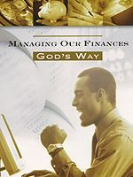 Managing Our Finances God's Way