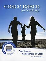 Grace Based Parenting 1 - An Atmosphere of Grace