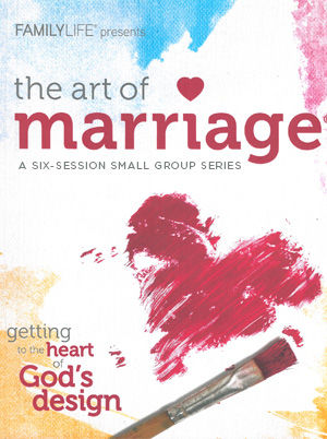 The Art of Marriage Small-Group Series