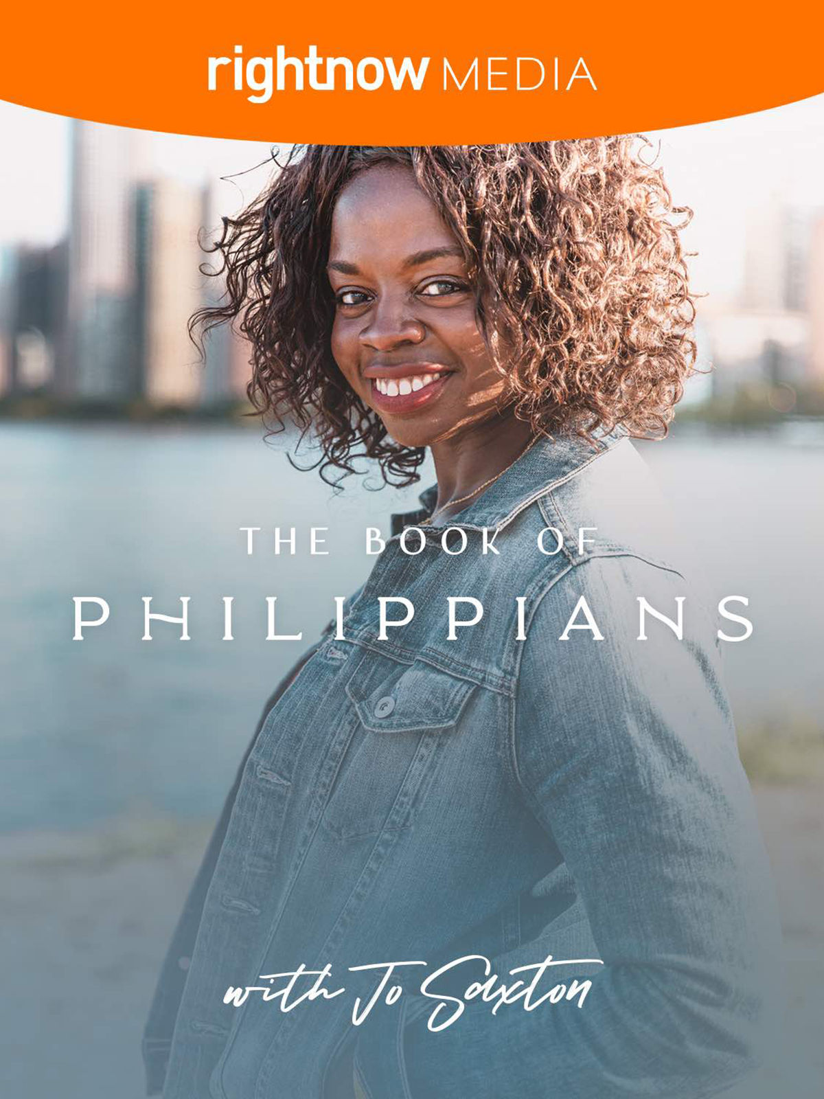 RightNow Media :: Streaming Video Bible Study : The Book of Philippians : Jo  Saxton : RightNow Media