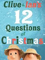 Clive & Ian's 12 Questions of Christmas