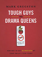 Tough Guys and Drama Queens