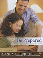 Be Prepared: Equipping Kids to Face Today's World