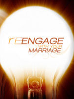 Re-Engage with your Marriage